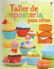 Libro recomendado: Taller de Repostería para Niños